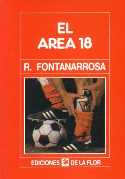 Fontanarrosa, Roberto - El Area 18-Tapa
