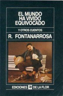 Fontanarrosa, Roberto - El mundo ha vivido equivocado - Tapa