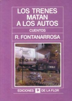 Fontanarrosa, Roberto - Los trenes matan a los autos -Tapa