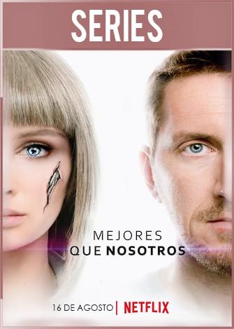 mejores-que-nosotros-temporada-1-completa-hd-720p-latino-dual-Portada